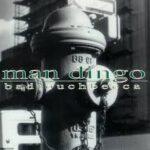 Man Dingo - Bad Touch Becca