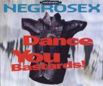 "Negrosex - Dance You Bastards! - 12"" Vinyl Single on Metamatic Records"