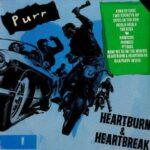 Purr - Heartburn And Heartbreak