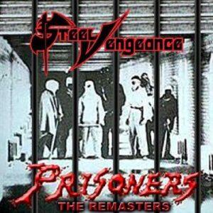 Steel Vengeance - Prisoners