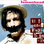 The Lemonheads - If I Could Talk I'd Tell You