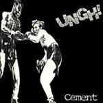 Ungh - Cement
