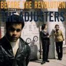 The Adjusters - Before The Revolution - Compact Disc
