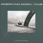 American Music Club - California - Cassette tape on Frontier Records