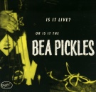 Bea Pickles - Is It Live - Seven inch vinyl rockabilly psychobilly on Dionysus Records