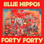 Blue Hippos - Forty Forty - Vinyl album on Twin Tone Records
