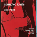 Corrupted Ideals - Anti-Trend, Anti-System And Anti-Faction - 3 colored vinyl 7 inches on New Red Archives Records