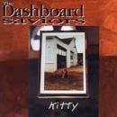 The Dashboard Saviors - Kitty - Cassette tape on Medium Cool Records