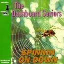 The Dashboard Saviors - Spinnin On Down - Cassette tape on Medium Cool Records