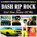 Dash Rip Rock - Get You Some Of Me - Cassette tape on Sector 2 Records