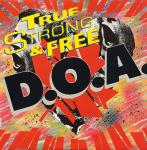 D.O.A. - True (North) Strong & Free - CD on Profile Records