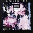 Doubting Thomas - Father Dont Cry - Cassette tape featuring Skinny Puppy mebers of Wax Trax Records