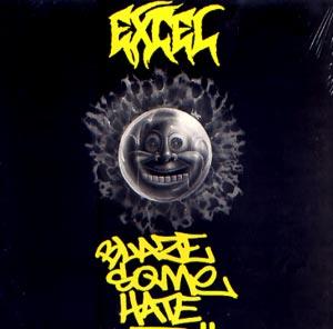 Excel - Blaze Some Hate - Vinyl album on Caroline Records