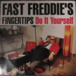 Fast Freddie's Fingertips - Do It Yourself - 7 inch on Pheonix Records