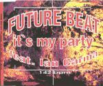 Future Beat - It's My Party - 12 Inch vinyl single on Shift Music