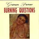 Graham Parker - Burning Questions - Cassette tape on Demon Records