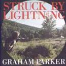 Graham Parker - Struck By Lightning - Cassette tape on Demon Records