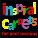 Inspiral Carpets - The Peel Sessions - Cassette tape on Dutch East India Records