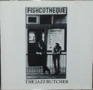 The Jazz Butcher - Fishcotheque - Cassette tape on Relativity Records