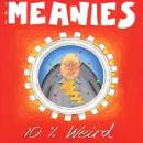 Meanies - 10 Percent Weird - Cassette tape on Frontier Records