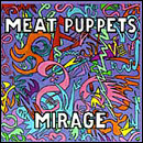 Meat Puppets - Mirage - Cassette tape on SST Records