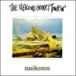 The Mekons - Honky Tonkin - Cassette tape on Twin Tone Records