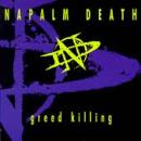 Napalm Death - Greed Killing - Cassette tape on Earache Records
