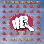 Neon Judgement - Are You Real - Cassette