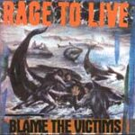 Rage To Live - Blame The Victims - Vinyl LP on Bar None Records