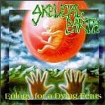 Skeletal Earth - Eulogy For A Dying Fetus - Cassette tape on Pavement Records