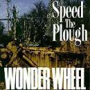 Speed The Plough - Wonder Wheel - Cassette tape on East Side Digital Records
