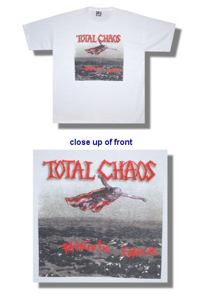 Total Chaos - Patriotic Shock - Shirt