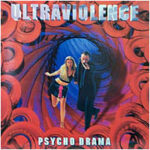 Ultraviolence - Psycho Drama - Cassette tape on Earache Records