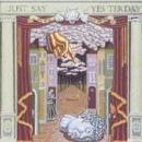 Compilation - Just Say Yesterday - Cassette tape on Sire Records