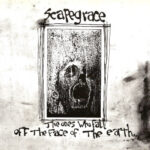 Scapegrace - The Ones Who Fall Off The Face Of The Earth