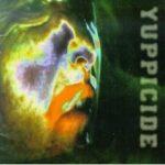 Yuppicide - Dead Man Walking
