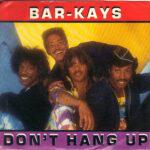 Bar-Kays - Don't Hang Up - 7 inch vinyl