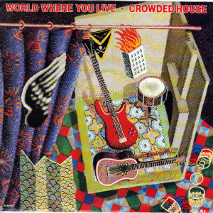 Crowded House - World Where You Live - 7 inch vinyl