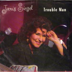 Janis Siegel - Trouble Man - 7 inch vinyl
