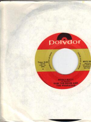 Sam The Sham and The Pharaohs - Wooly Bully - 7 inch vinyl