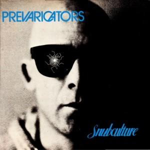 Prevaricators - Snubculture