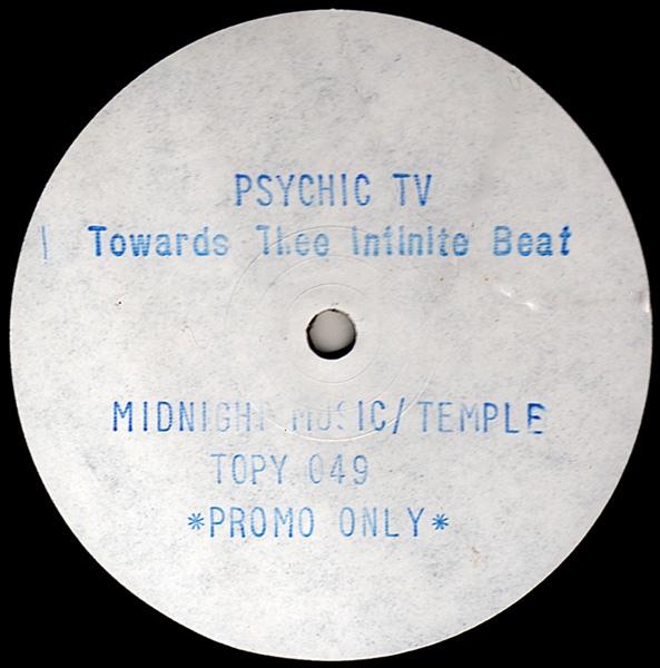 Psychic TV - Towards The Infinite Beat
