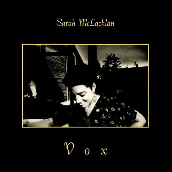 Sarah McLachlan - Vox