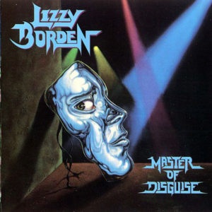 Lizzy Borden - Master Of Disguise