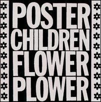 Poster Children - Flower Plower