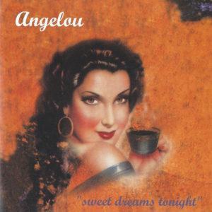 Angelou - Sweet Dreams Tonight