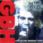 GBH - Live In Los Angeles 1988