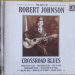 Robert Johnson - The Best Of Cross Road Blues