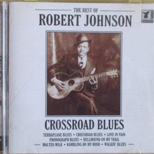 Robert Johnson - The Best Of Cross Road Blues