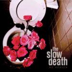 Slow Death - No Heaven